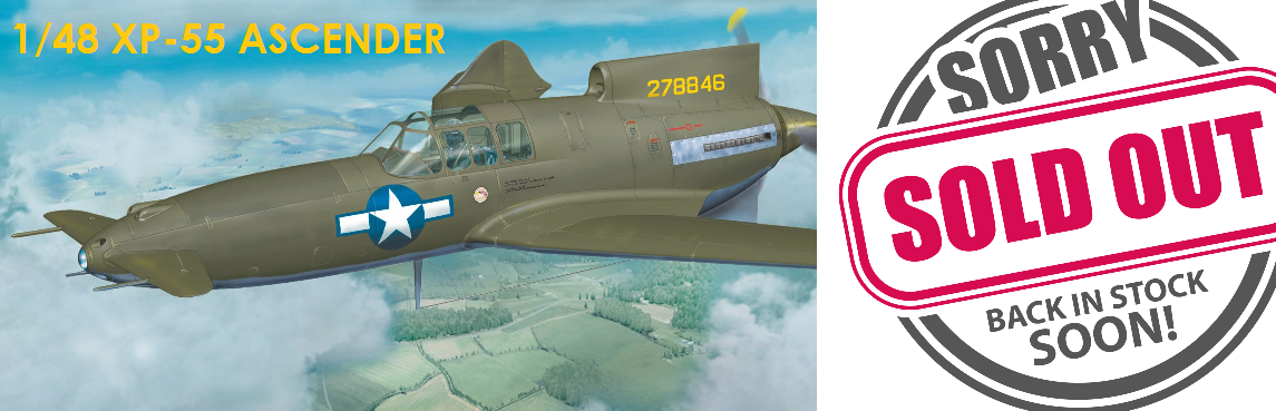 "XP-55 ""Ascender"" (1/48) re-release in the end of Feb"